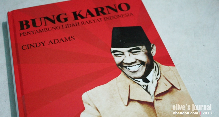 cindy adams, bung karno penyambung lidah rakyat indonesia, hari lahir pancasila, biografi bung karno