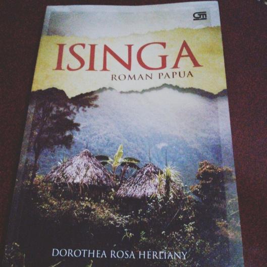 Isinga, roman papua, kisah perempuan papua, dorothea rosa herliany