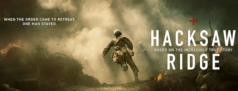 Hacksaw Ridge, Dessmond Doss, Inspirational Quotes of Hacksaw Ridge
